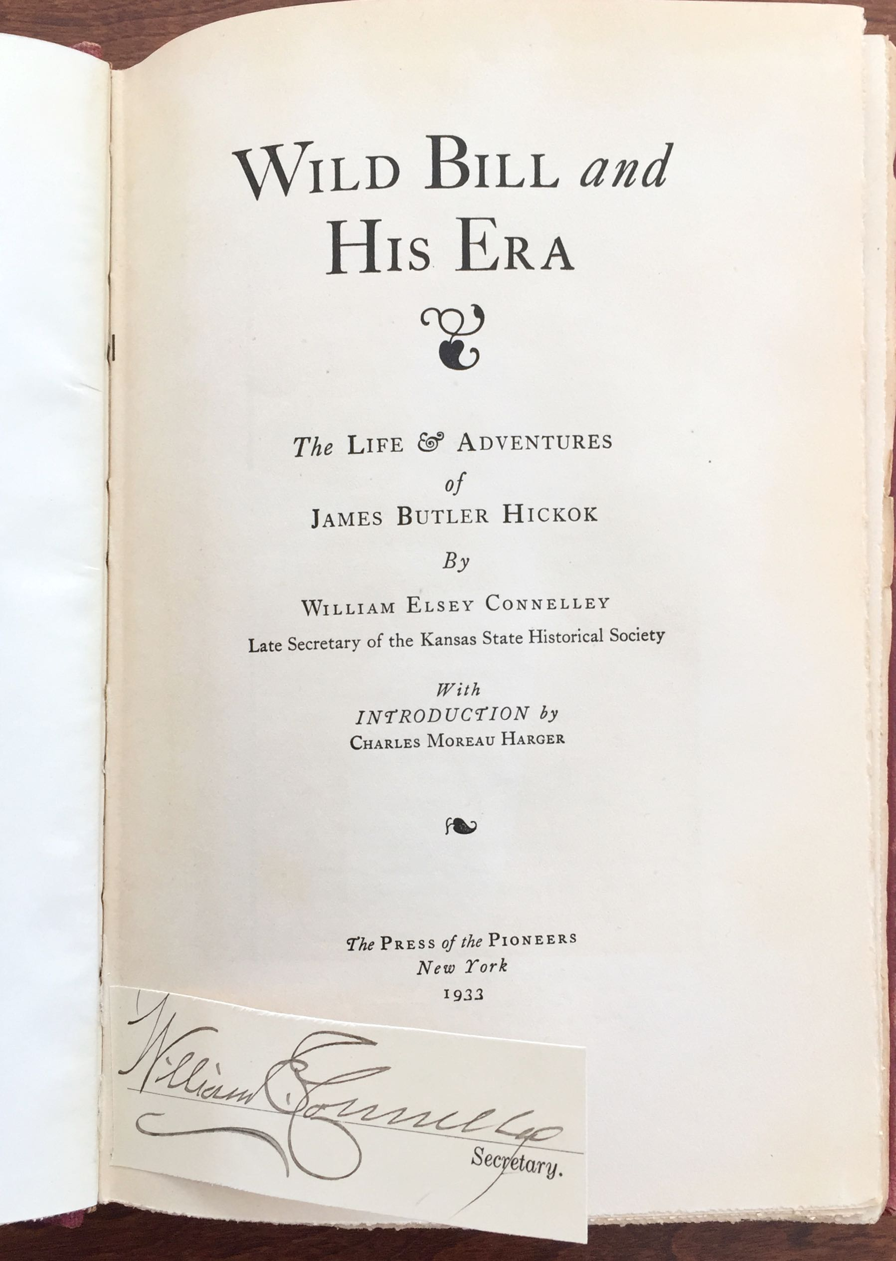 Image for Wild Bill and His Era: The Life and Adventures of James Butler Hickok