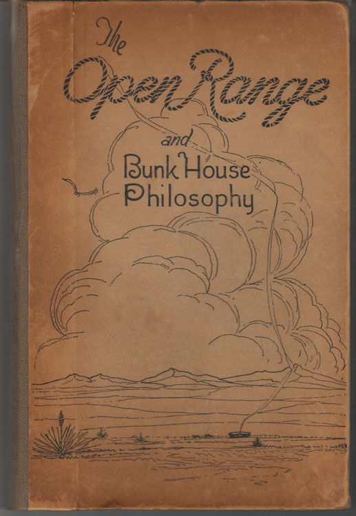Image for The Open Range and Bunk House Philosophy