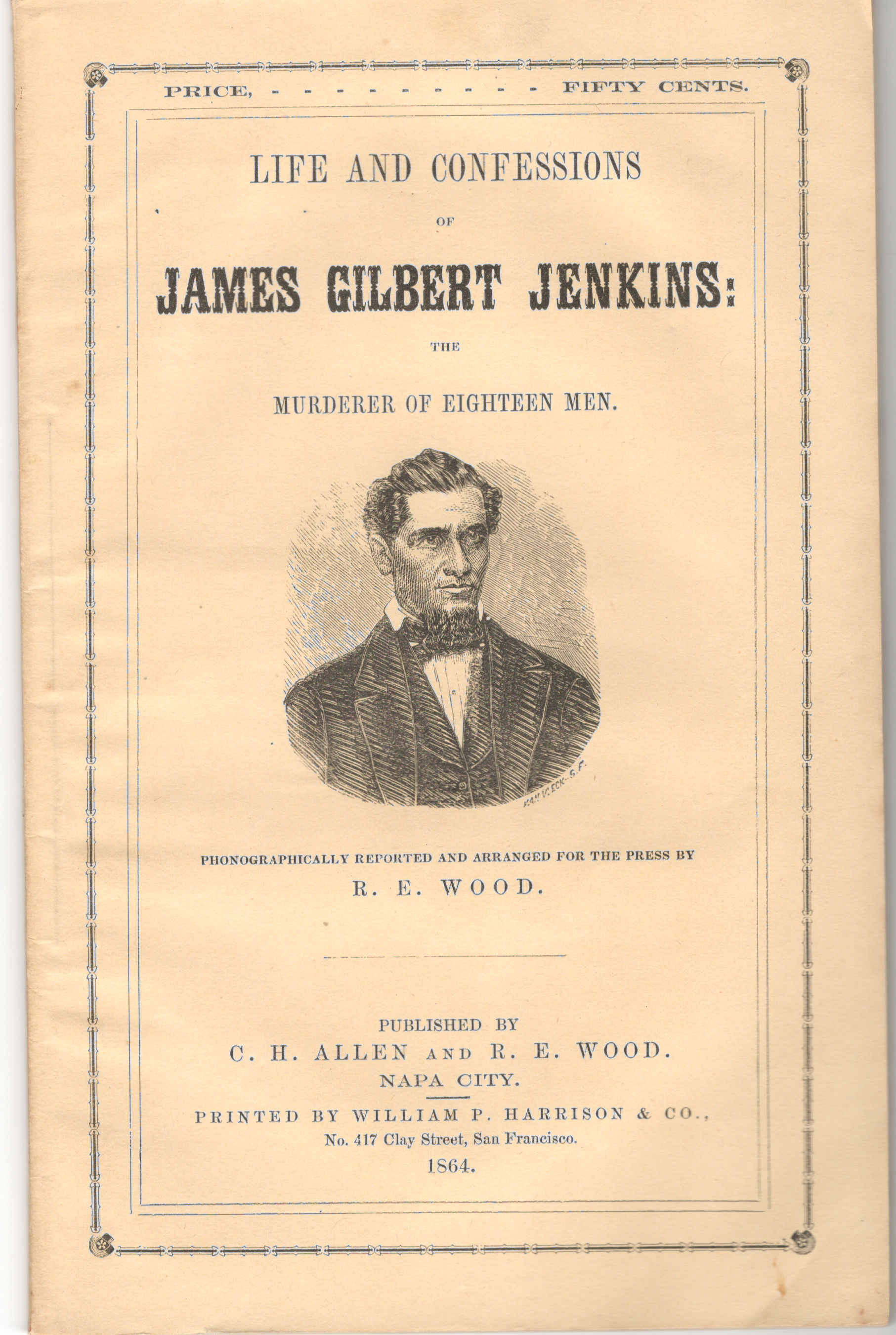 Image for Life and Confessions of James Gilbert Jenkins: The Murderer of Eighteen Men